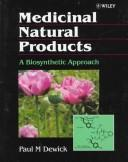 Medicinal Natural Products by Paul M. Dewick