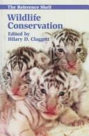 Cover of: Wildlife conservation | edited by Hilary D. Claggett.