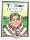 Cover of: The magic babushka | Phyllis Limbacher Tildes