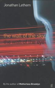 Download The Wall Of The Sky The Wall Of The Eye By Jonathan Lethem