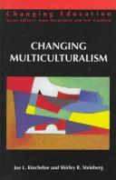 Cover of: Changing multiculturalism