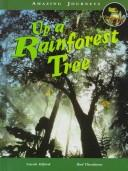 Cover of: Up a rainforest tree