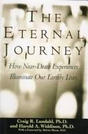 Cover of: The eternal journey | Craig R. Lundahl