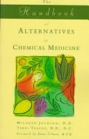 The handbook of alternatives to chemical medicine by Mildred Jackson