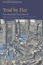 Cover of: Trial by Fire (The Hundred Years War II)