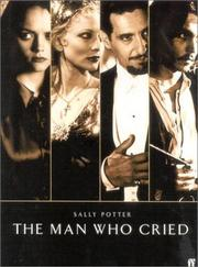 Cover of: man who cried | Sally Potter