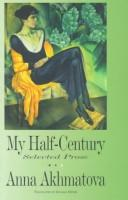 Cover of: My Half Century: Selected Prose