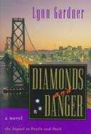Cover of: Diamonds and danger: a novel