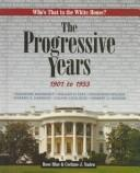 Cover of: The progressive years, 1901 to 1933 by Rose Blue