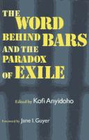 Cover of: word behind bars and the paradox of exile |