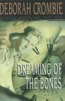 Cover of: Dreaming of the bones