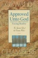 Cover of: Approved Unto God: the spiritual life of the Christian worker
