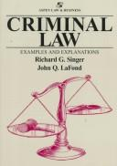 Cover of: Criminal law | Richard G. Singer