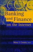 Cover of: Banking and finance on the Internet |