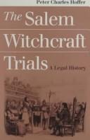 Cover of: The Salem witchcraft trials: a legal history