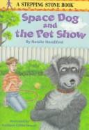 Cover of: Space Dog and the pet show