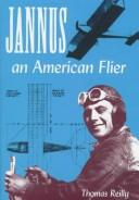 Cover of: Jannus, an American flier | Reilly, Thomas