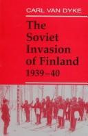 The Soviet Invasion of Finland, 1939-40