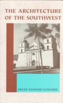 Cover of: The architecture of the Southwest