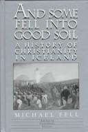 Cover of: And some fell into good soil