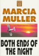 Cover of: Both ends of the night | Marcia Muller