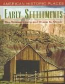 Cover of: Early settlements | Spangenburg, Ray