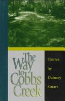 Cover of: The way to Cobbs Creek
