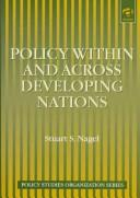 Cover of: Policy within and across developing nations