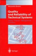 Cover of: Quality and reliability of technical systems | Alessandro Birolini