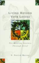 Cover of: Living beyond your losses | N. Patrick Murray
