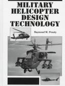 Cover of: Military helicopter design technology | Raymond W. Prouty