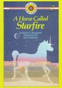 Cover of: horse called Starfire | Betty Virginia Doyle Boegehold