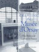 Cover of: Creating the Musée d'Orsay