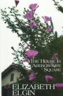 Cover of: house in Abercromby Square | Elizabeth Elgin