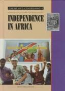 Cover of: Causes and consequences of independence in Africa