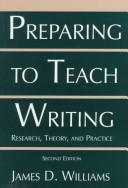 Cover of: Preparing to teach writing | Williams, James D.
