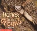 Cover of: Homes in the ground | Mary Reid