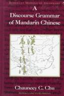 Cover of: A discourse grammar of Mandarin Chinese