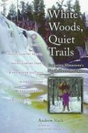 White woods, quiet trails