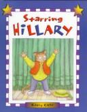 Cover of: Starring Hillary | Kathy Caple