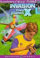 Cover of: Invasion from Planet X | Buchanan, Paul