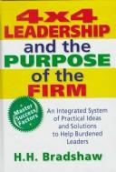 Cover of: 4x4 leadership and the purpose of the firm