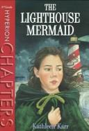 Cover of: The lighthouse mermaid