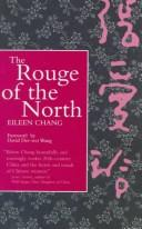 Cover of: The rouge of the north | Ai-ling Chang