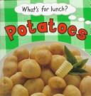 Cover of: Potatoes | Claire Llewellyn