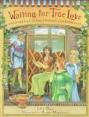 Cover of: Waiting for true love | Julia Duin