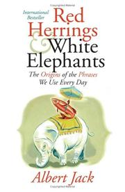 Cover of: Red Herrings and White Elephants | Albert Jack