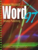 Cover of: Advanced Microsoft Word 97 desktop publishing