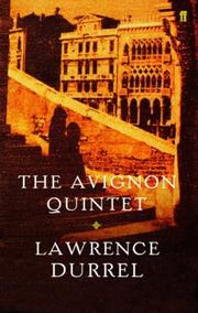 Cover of: The Avignon Quintet: Monsieur / Livia / Constance / Sebastian / Quinx