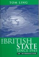 Cover of: The British state since 1945 | Tom Ling